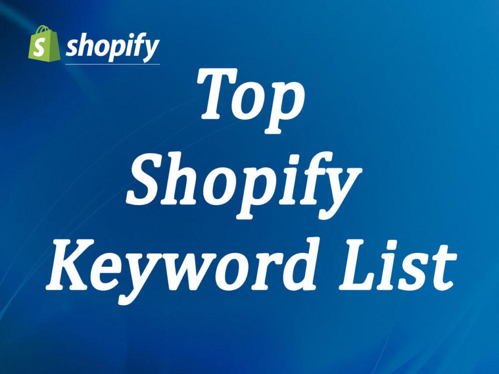 Top Shopify Keyword List shopify, shopify store, Shopify developer